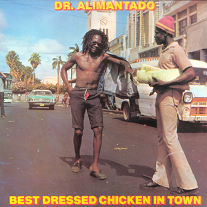 Dr. Alimantado - Best Dressed Chicken in Town LP