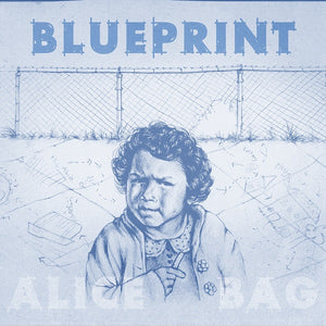 Alice Bag - Blueprint LP