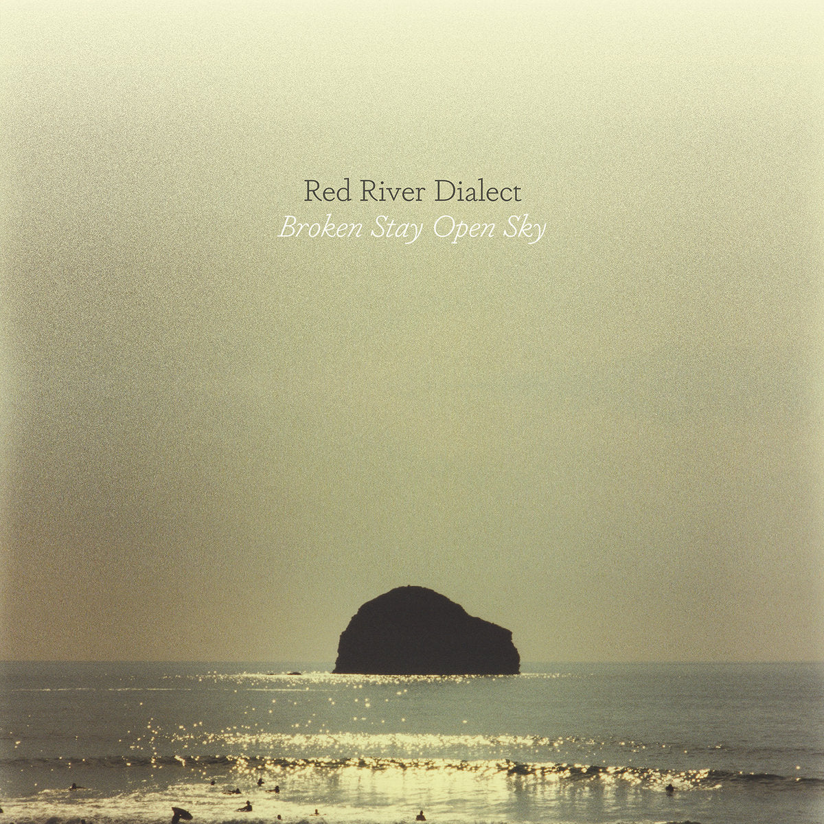 Red River Dialect - Broken Stay Open Sky LP