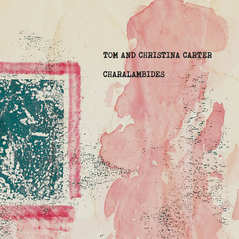 Charalambides - Tom and Christina Carter 2LP