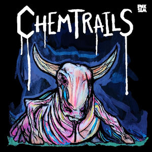 Chemtrails - Calf of the Sacred Cow LP