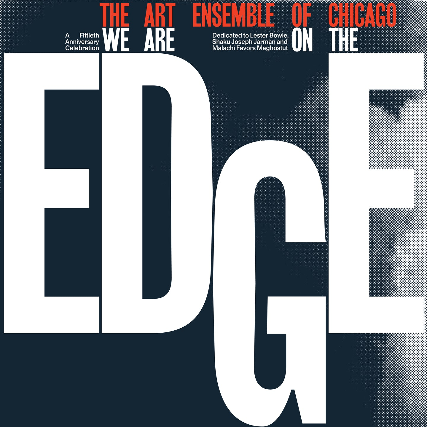 The Art Ensemble of Chicago - We Are On The Edge 4LP (Limited Expanded Edition)