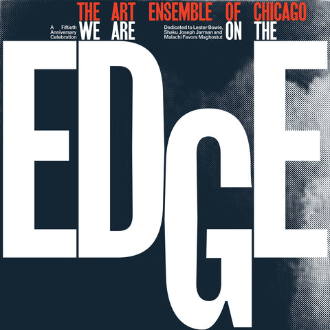 The Art Ensemble of Chicago - We Are On The Edge 2LP