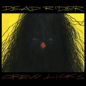 Dead Rider - Crew Licks LP