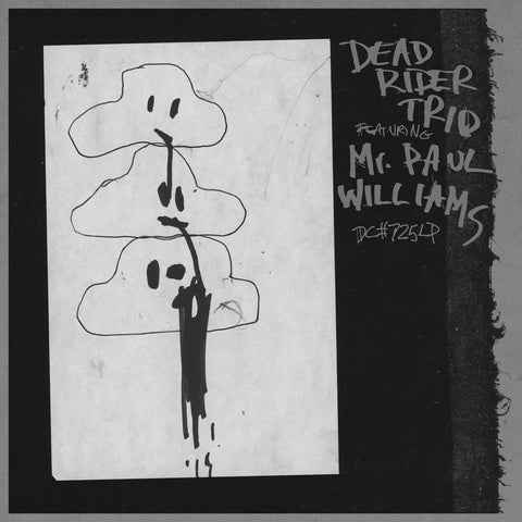 Dead Rider Trio Featuring Mr. Paul Williams - Dead Rider Trio Featuring Mr. Paul Williams LP
