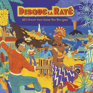 Various - Disque La Raye: 60's French West-Indies Boo-Boo-Galoo LP