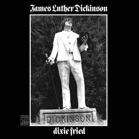 Jim Dickinson - Dixie Fried 2LP