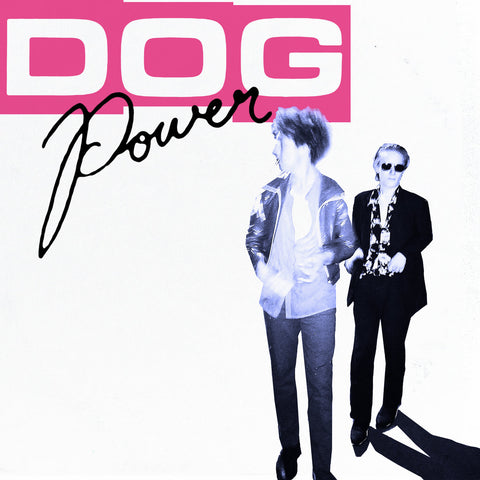 DOG Power - DOG Power LP