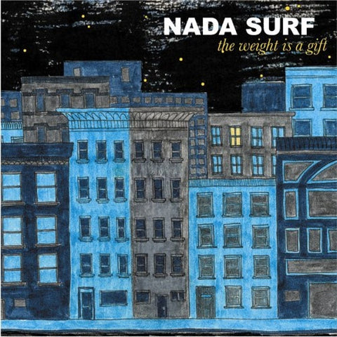 Nada Surf - The Weight Is a Gift LP