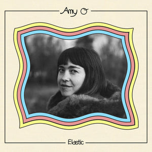 Amy O - Elastic LP