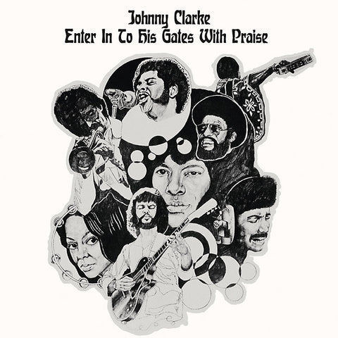 Johnny Clarke - Enter Into His Gates With Praise LP