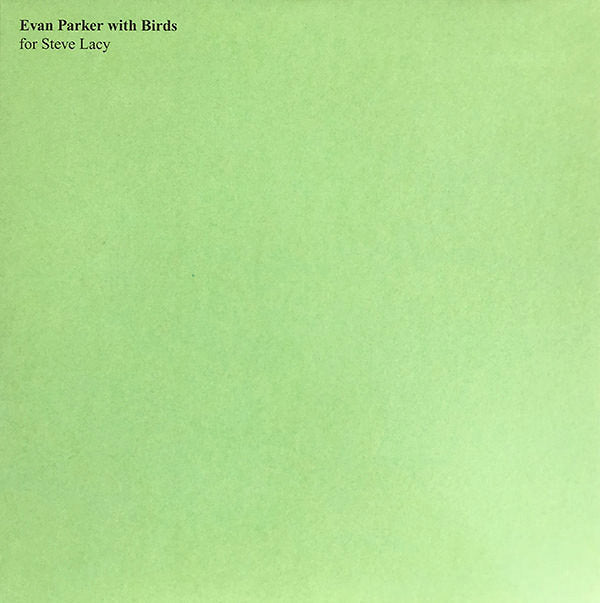 Evan Parker - Evan Parker with Birds LP