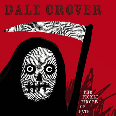 Dale Crover - The Fickle Finger of Fate LP (Ltd White Vinyl Edition)