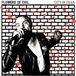 Flowers of Evil - City of Fear LP