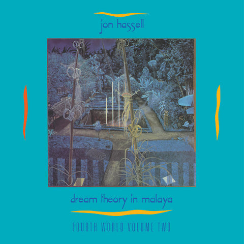 John Hassell - Dream Theory in Malaya: Fourth World Volume Two LP + CD