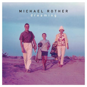 Michael Rother - Dreaming LP