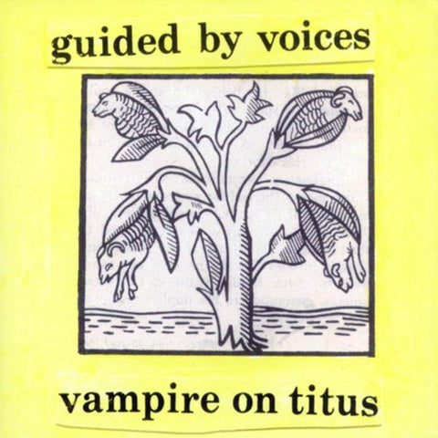 Guided By Voices - Vampire on Titus LP