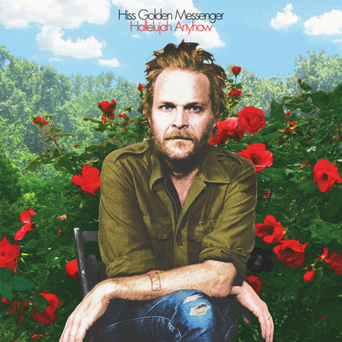 Hiss Golden Messenger - Hallelujah Anyhow LP