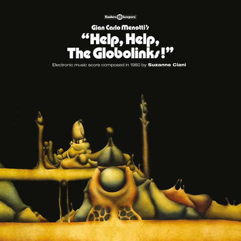 Suzanne Ciani - Help, Help, The Globolinks! LP