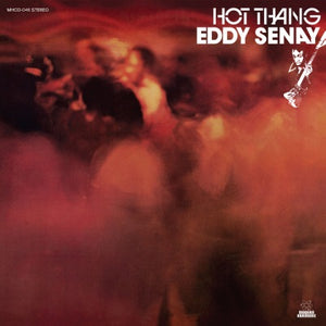Eddy Senay - Hot Thang! LP (Ltd Gold Vinyl Edition)