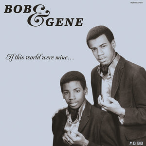 Bob & Gene - If This World Were Mine LP