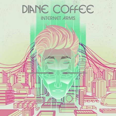 Diane Coffee - Internet Arms LP