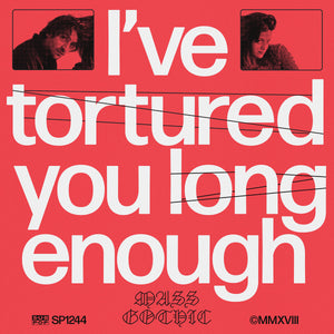 Mass Gothic - I've Tortured You Long Enough LP (Ltd Loser Edition)