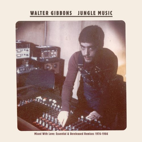 Walter Gibbons - Jungle Music 2LP