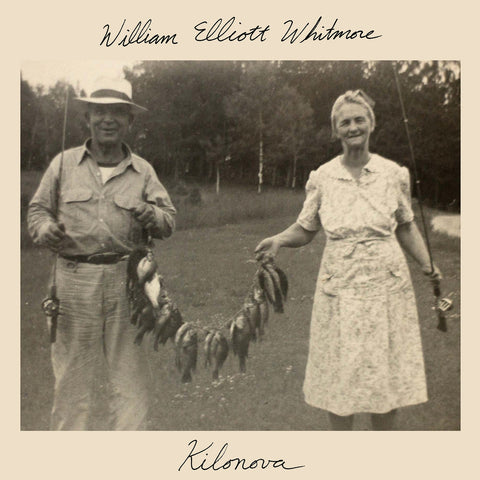 William Elliott Whitmore - Kilonova LP