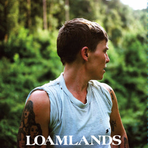 Loamlands - Sweet High Rise LP