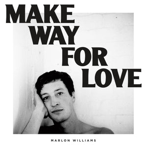 Marlon Williams - Make Way for Love LP (Ltd White Vinyl Edition)