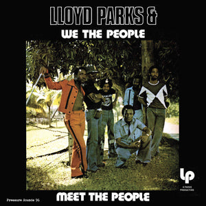 Lloyd Parks & We The People - Meet the People LP