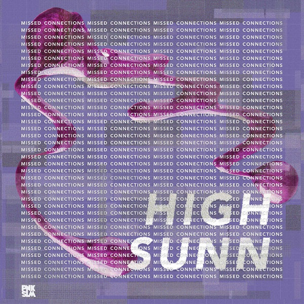 High Sunn - Missed Connections LP