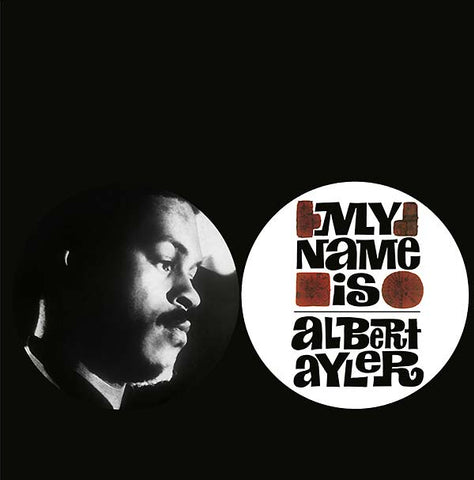 Albert Ayler - My Name Is Albert Ayler LP