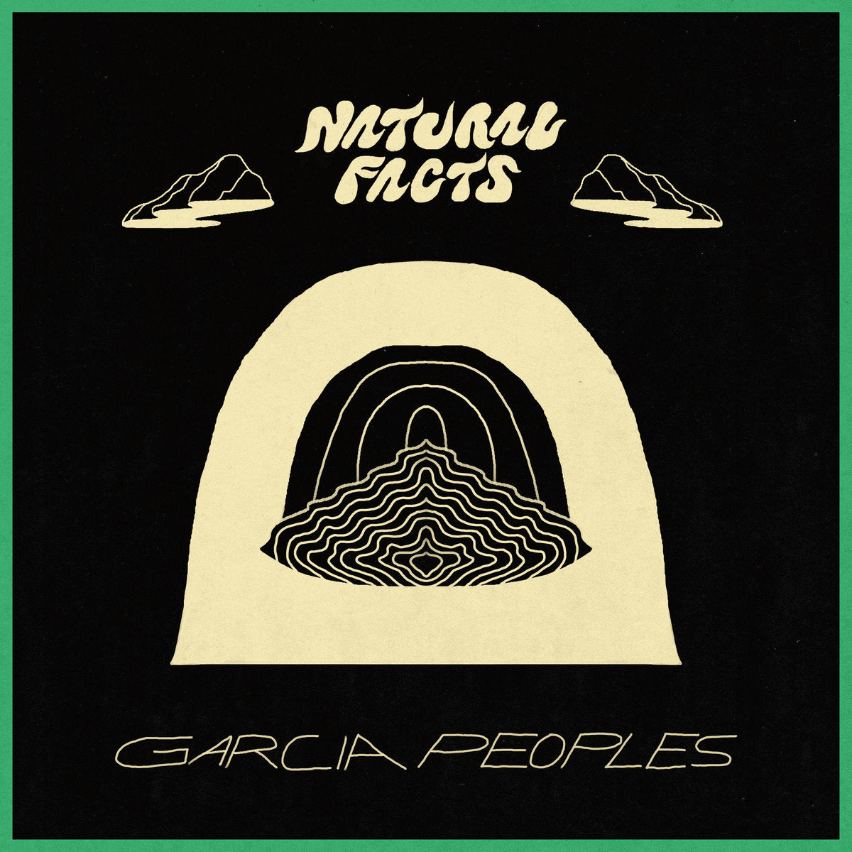 Garcia Peoples - Natural Facts LP