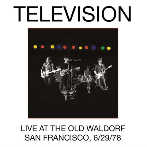 Television - Live at the Old Waldorf (San Francisco 6/29/78) 2LP