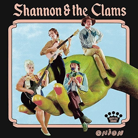 Shannon & The Clams - Onion LP