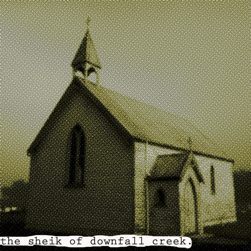 Papa Lord God - The Sheik of Downfall Creek LP