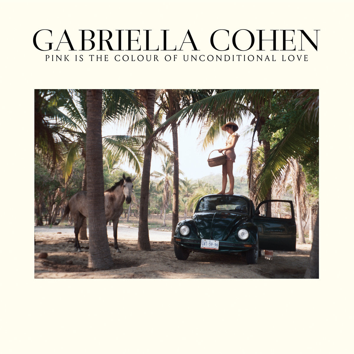 Gabriella Cohen - Pink Is the Colour of Unconditional Love LP