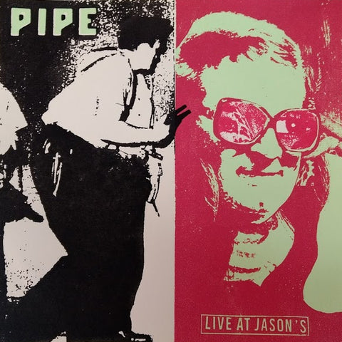 Pipe - Live at Jason's LP (Ltd Blue Vinyl Edition)