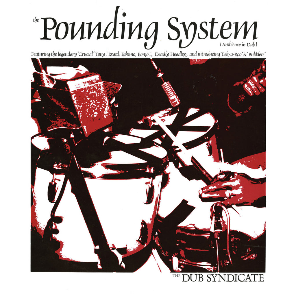 Dub Syndicate - The Pounding System LP