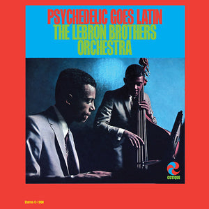 The Lebron Brothers Orchestra - Psychedelic Goes Latin LP