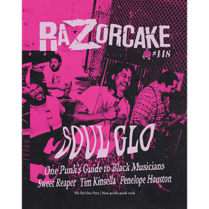 Razorcake: Issue 118 Magazine