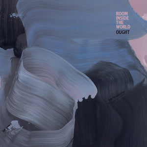 Ought - Room Inside the World LP (Ltd Peak Vinyl Edition)