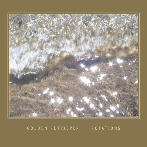 Golden Retriever - Rotations LP
