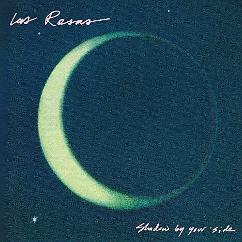 Las Rosas - Shadow by Your Side LP