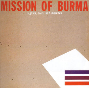 Mission of Burma - Signals, Calls & Marches LP