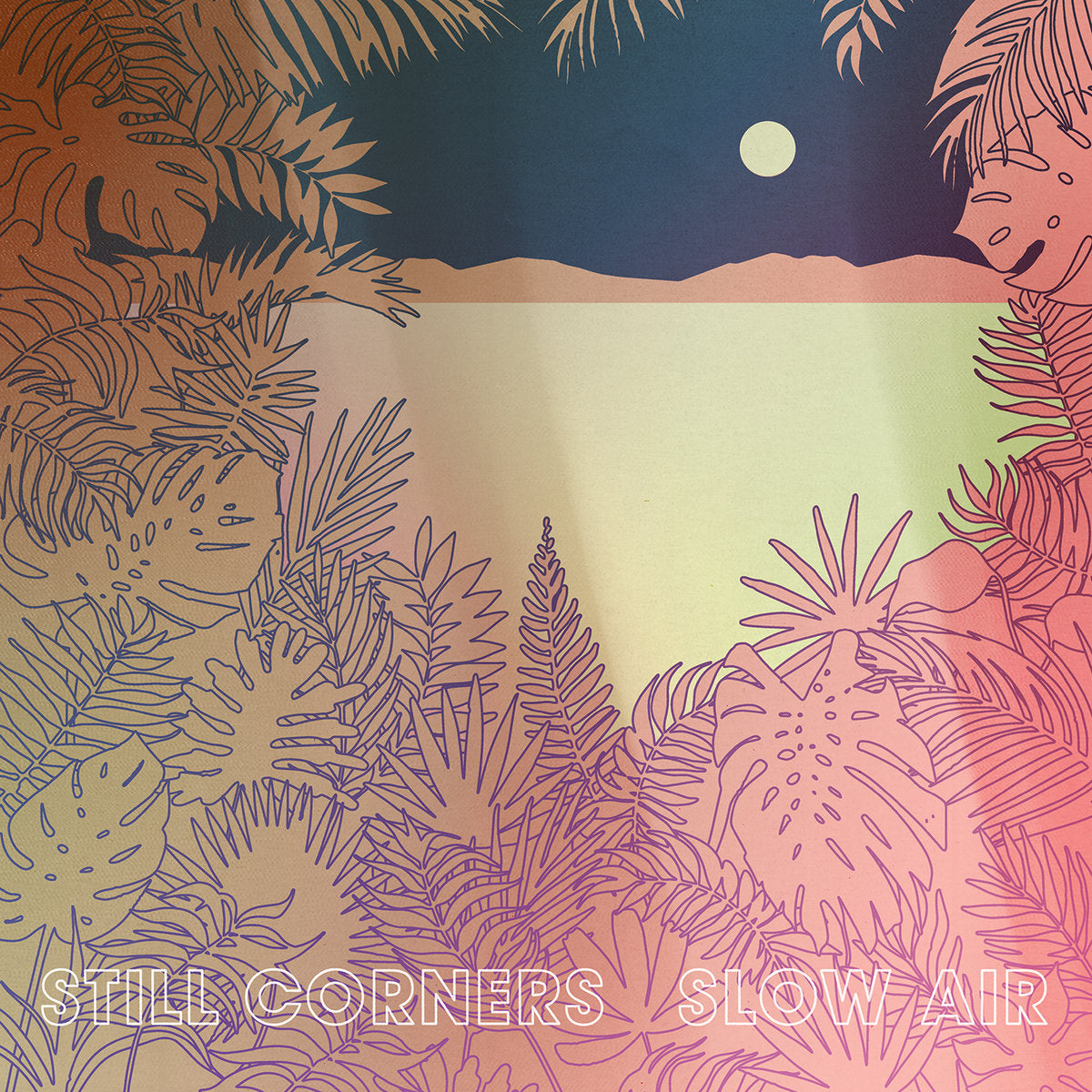 Still Corners - Slow Air LP