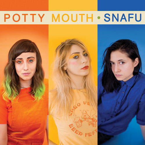 Potty Mouth - SNAFU LP