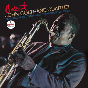 John Coltrane Quartet - Crescent LP
